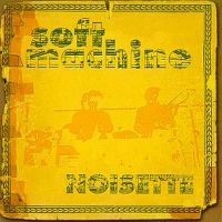 Cover Soft Machine - Noisette