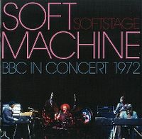 Cover Soft Machine - Softstage - BBC In Concert 1972