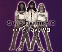 Cover Solid Harmonie - Got 2 Have Ya