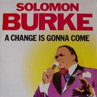 Cover Solomon Burke - A Change Is Gonna Come