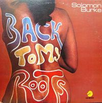 Cover Solomon Burke - Back To My Roots