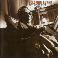 Cover Solomon Burke - Don't Give Up On Me