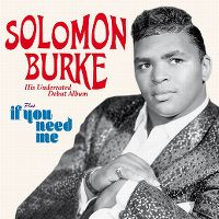 Cover Solomon Burke - His Underrated Debut Album / If You Need Me