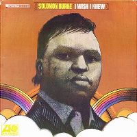 Cover Solomon Burke - I Wish I Knew