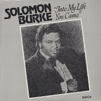 Cover Solomon Burke - Into My Life You Came