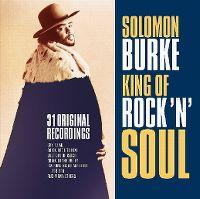 Cover Solomon Burke - King Of Rock 'N' Soul - 31 Original Recordings