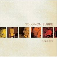 Cover Solomon Burke - Like A Fire