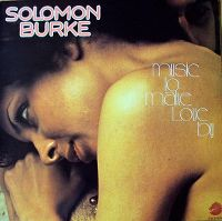 Cover Solomon Burke - Music To Make Love By