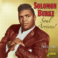 Cover Solomon Burke - Soul Arrives! 1955-1961