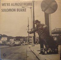 Cover Solomon Burke - We're Almost Home