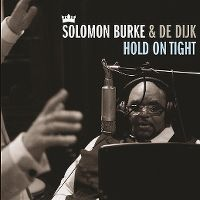 Cover Solomon Burke & De Dijk - Hold On Tight