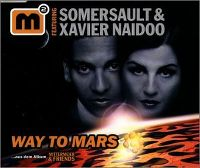 Cover Somersault & Xavier Naidoo - Way To Mars