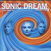 Cover Sonic Dream Collective - Oh, Baby All