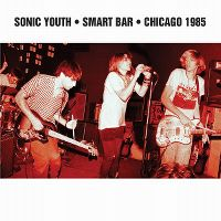 Cover Sonic Youth - Smart Bar - Chicago 1985