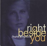 Cover Sophie B. Hawkins - Right Beside You