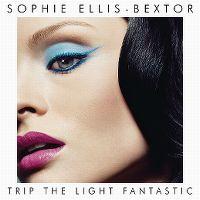 Cover Sophie Ellis-Bextor - Trip The Light Fantastic