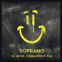 Cover Soprano - Ils nous connaissent pas