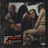 Cover SosMula x Bonez MC - 1K Shotz