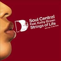 Cover Soul Central feat. Kathy Brown - Strings Of Life (Stronger On My Own)