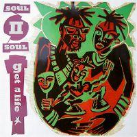 Cover Soul II Soul - Get A Life