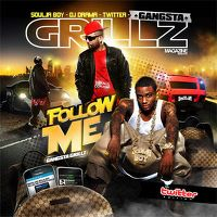 Cover Soulja Boy Tellem - Follow Me (Gangsta Grillz)