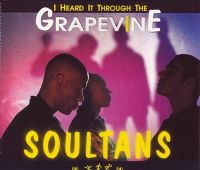 Cover Soultans - I Heard It Through The Grapevine