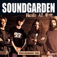 Cover Soundgarden - Hands All Over - Radio Broadcast 1990
