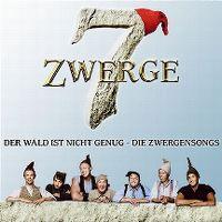 Cover Soundtrack - 7 Zwerge - Der Wald ist nicht genug - Die Zwergensongs
