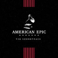 Cover Soundtrack - American Epic