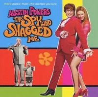 Cover Soundtrack - Austin Powers: The Spy Who Shagged Me (More Music From The Motion Picture)