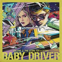 Cover Soundtrack - Baby Driver - Volume 2: The Score For A Score