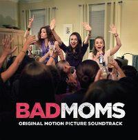 Cover Soundtrack - Bad Moms