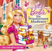 Cover Soundtrack - Barbie - die Prinzessinen Akademie