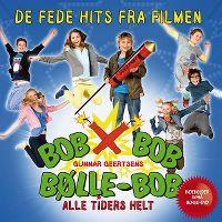 Cover Soundtrack - Bob Bob Bølle-Bob - Alle tiders helt