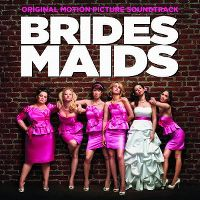 Cover Soundtrack - Brides Maids