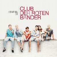Cover Soundtrack - Club der roten Bänder - Staffel 01