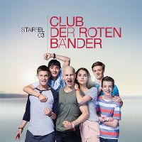 Cover Soundtrack - Club der roten Bänder - Staffel 03