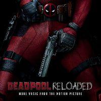 Cover Soundtrack - Deadpool Reloaded