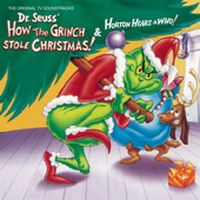 Cover Soundtrack - Dr. Seuss' How The Grinch Stole Christmas! & Horton Hears A Who!