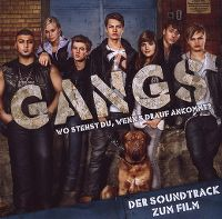 Cover Soundtrack - Gangs - Wo stehst du, wenn's drauf ankommt?
