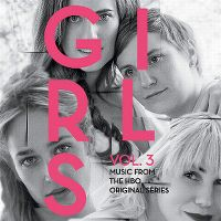 Cover Soundtrack - Girls Vol. 3 - Music From The HBO Original Series