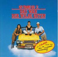 Cover Soundtrack - Go Trabi Go 2 - Das war der wilde Osten