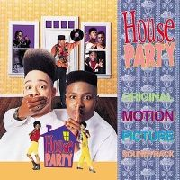 Cover Soundtrack - House Party