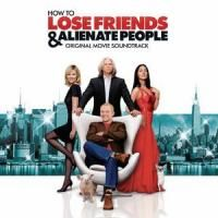 Cover Soundtrack - How To Lose Friends & Alienate People