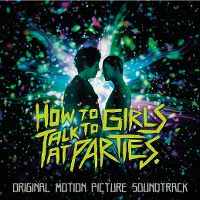 Cover Soundtrack - How To Talk To Girls At Parties