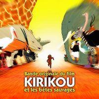 Cover Soundtrack - Kirikou et les bêtes sauvages