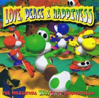 Cover Soundtrack - Love, Peace & Happiness - The Original Yoshi's Story Soundtrack