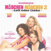 Cover Soundtrack - Mädchen Mädchen 2 - Loft oder Liebe