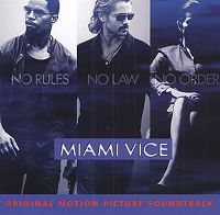 Cover Soundtrack - Miami Vice: No Rules No Law No Order