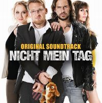 Cover Soundtrack - Nicht mein Tag